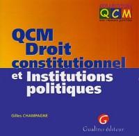 QCM : Droit constitutionnel et Institutions politiques