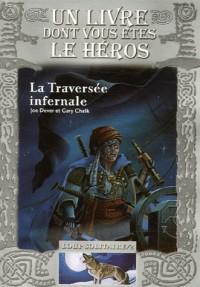 Loup Solitaire, Tome 2 : La Traversée infernale