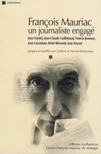 François Mauriac : Un journaliste engagé (1DVD)