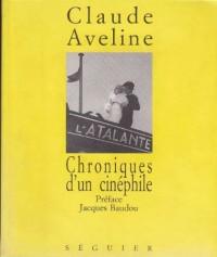 Chroniques d'un cinéphile: 1931-1939
