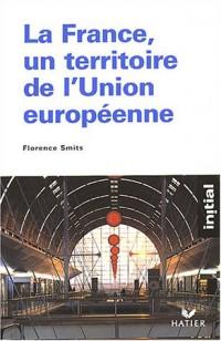 La France, un territoire de l'Union européenne