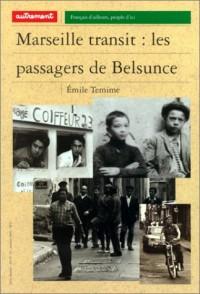 Marseille transit : les passagers de Belsunce