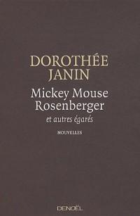 Mickey Mouse Rosenberger : Et autres égarés
