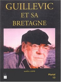 Guillevic et sa Bretagne