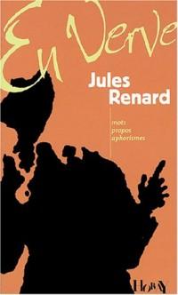 Jules Renard en verve