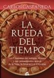 La rueda del tiempo/ The Wheel of Time: Las Sendas Del Guerrero, El Maestro, El Sanador Y El Vidente/ the Paths of the Warrior, the Teacher, the Healer and the Clairvoyant