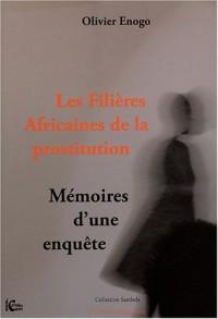Les filières africaines de la prostitution : Mémoires d'une enquête