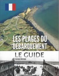 Les plages du débarquement : Le guide