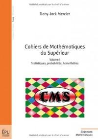 Cahiers de Mathématiques du Supérieur, vol. I