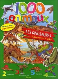 1000 Animaux : les dinosaures à découvrir et à coller