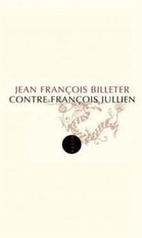 Contre François Jullien