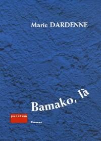 Bamako, là
