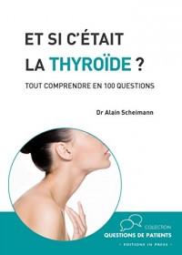 Et si c'était la thyroïde?