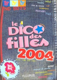 Le Dico des filles 2004