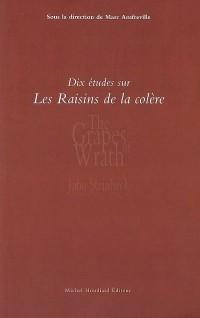 Dix études sur Les raisins de la colère de John Steinbeck