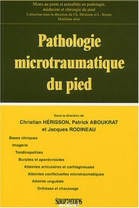 Pathologie microtraumatique du pied