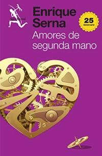Amores de segunda mano / Loves of Second Hand