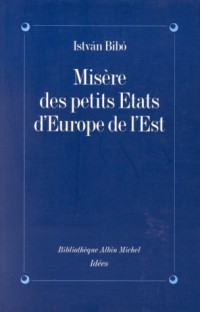 Misère des petits Etats d'Europe de l'Est