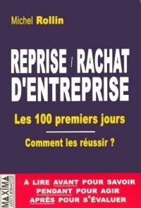 Reprise/Rachat d'entreprise : Les 100 premiers jours, Comment les réussir ?