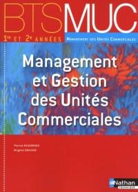 BTS MUC 1e et 2e années, Management et Gestion des Unités Commerciales