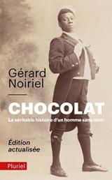 Chocolat, la véritable histoire d'un homme sans nom [Poche]