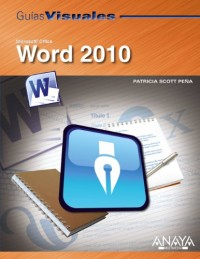 Guia visual de Word 2010/Word 2010 Visual Guide