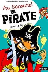 Au secours, un pirate sans dent ! - Dès 4 ans