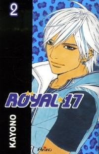 Royal 17, Tome 2