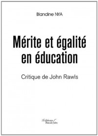 Merite et Egalite en Education - Critique de John Rawls