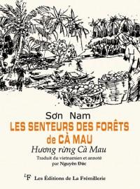 Les senteurs des forêts de Ca Mau