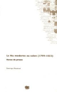 Le Nu moderne au salon (1799-1853)