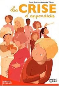 La crise d'appendicite