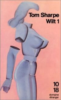 Wilt 1, ou, Comment se sortir d'une poupée gonflable et de beaucoup d'autres ennuis encore