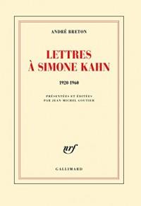 Lettres à Simone Kahn: (1920-1960)
