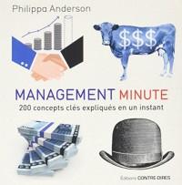 Management minute : 200 concepts clés expliqués en un instant