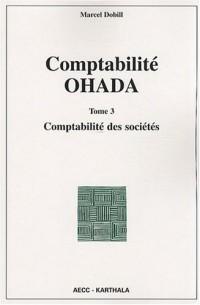Comptabilité OHADA : Tome 3, Comptabilité des sociétés