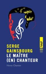 Serge Gainsbourg le Maitre (en)Chanteur