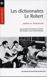 Les dictionnaires Le Robert : Genèse et évolution