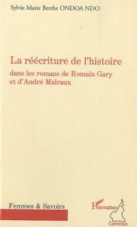 La réécriture de l'histoire dans les romans de Romain Gary et d'André Malraux