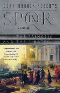 S.P.Q.R. Ix: The Princess and the Pirates