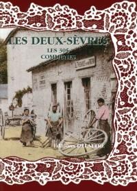 Les Deux-Sevres, les 305 Communes