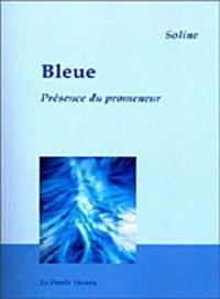 Bleue : Présence du promeneur