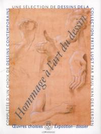 Hommage à l'art du dessin : Une sélection de dessins de la Collection Frits Lugt par Paul van der Eerden complétée d'un choix de dessins contemporains