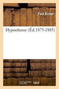 Hypnotisme  ed 1875 1885