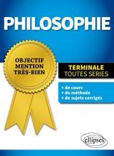 Objectif Mention Très-Bien Philosophie Terminales Toutes Séries