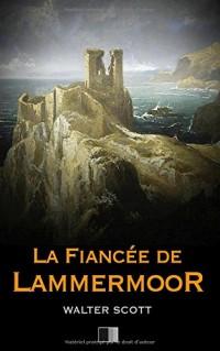 La fiancée de Lammermoor