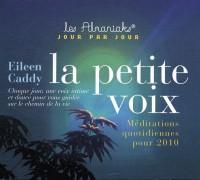 La Petite Voix : 365 Méditations Quotidiennes en 2010