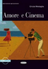 Amore e Cinema - Book & CD (Imparare Leggendo)
