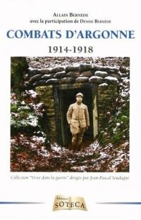 Combats en Argonne 1914-1918 - Pour une parcelle de France