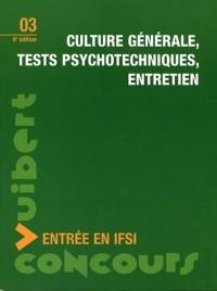 Culture générale, tests psychotechniques, entretien : Entrée en IFSI